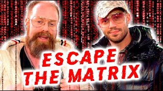 Taking The Red Pill... Julien & Tyler Reveal How You've Been BRAINWASHED! (How To Escape The Matrix)