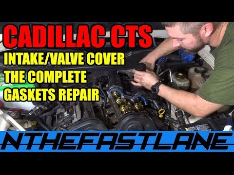 Cadillac CTS Valve Cover And Intake Gasket Repair 2003-2004