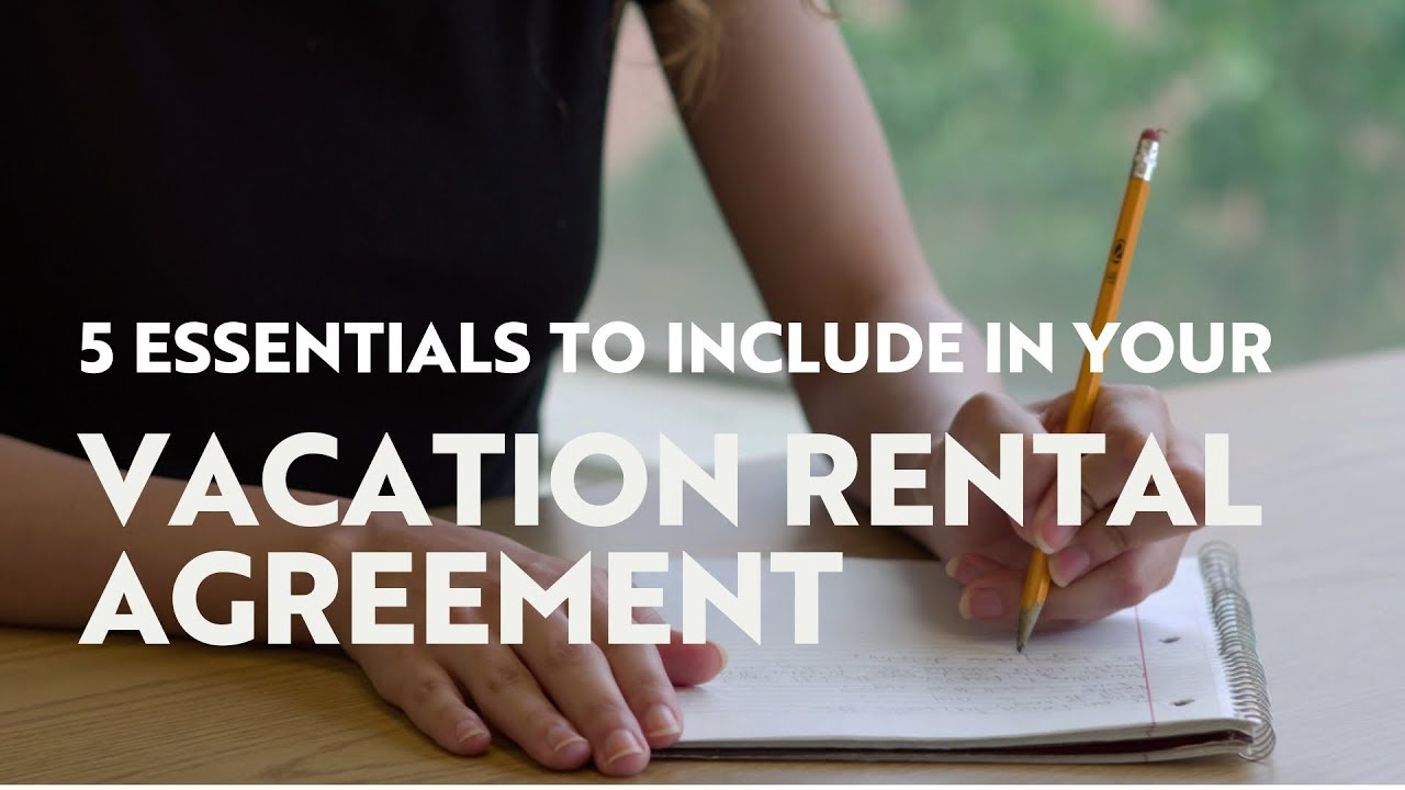 Vacation Rental Agreement 10 Essentials To Include