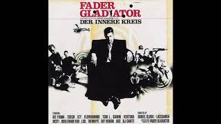 Fader Gladiator - Blauer Faden feat. Torch