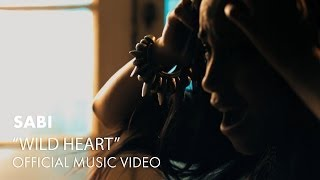 Watch Sabi Wild Heart video