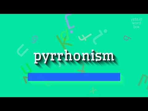"How to say ""pyrrhonism""! (High Quality Voices)"