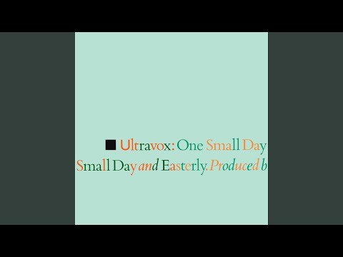 One Small Day (Special Remix / 2009 Remaster)