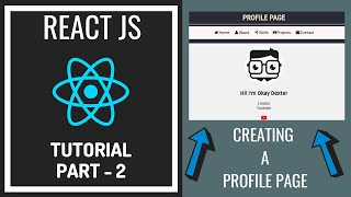 React.js Tutorial For Beginners - Creating A Profile Page