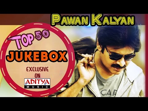 Power Star Pawan Kalyan's Top 50 Songs || Jukebox