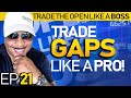 Trade The Open Like A Boss! Part 21 * How To Trade Stocks That Gap Open