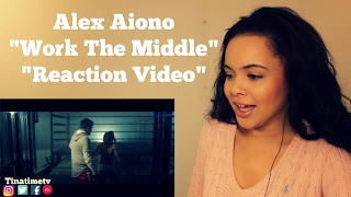 """Alex Aiono - Work The Middle """"Reaction Video"""""""