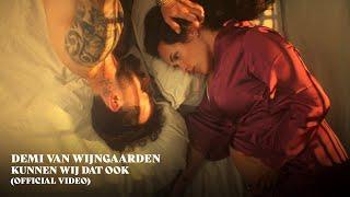 Demi Van Wijngaarden - Kunnen Wij Dat Ook (Official Video)