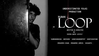 LOOP - A tamil SCI-FI short film