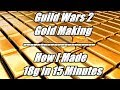 Guild Wars 2 Gold Making Guide - How I Made 18g in 15 Mins With A Little Luck