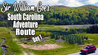 Overlanding South Carolina - Sİr William Goes on South Carolina Adventure Route - Day 1