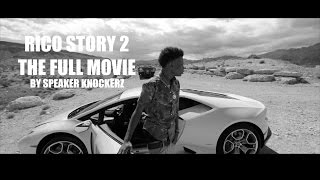 Repeat youtube video Rico Story 2 (2015) (The Full Movie) By Speaker Knockerz