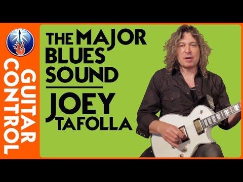 The Major Blues Sound - Joey Tafolla