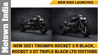 New  2021 Rocket 3 R Black, Rocket 3 GT Triple Black Limited Editions