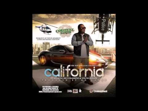 Colonel Loud - California  ft. Young Dolph & Ricco Barrino (CLEAN)