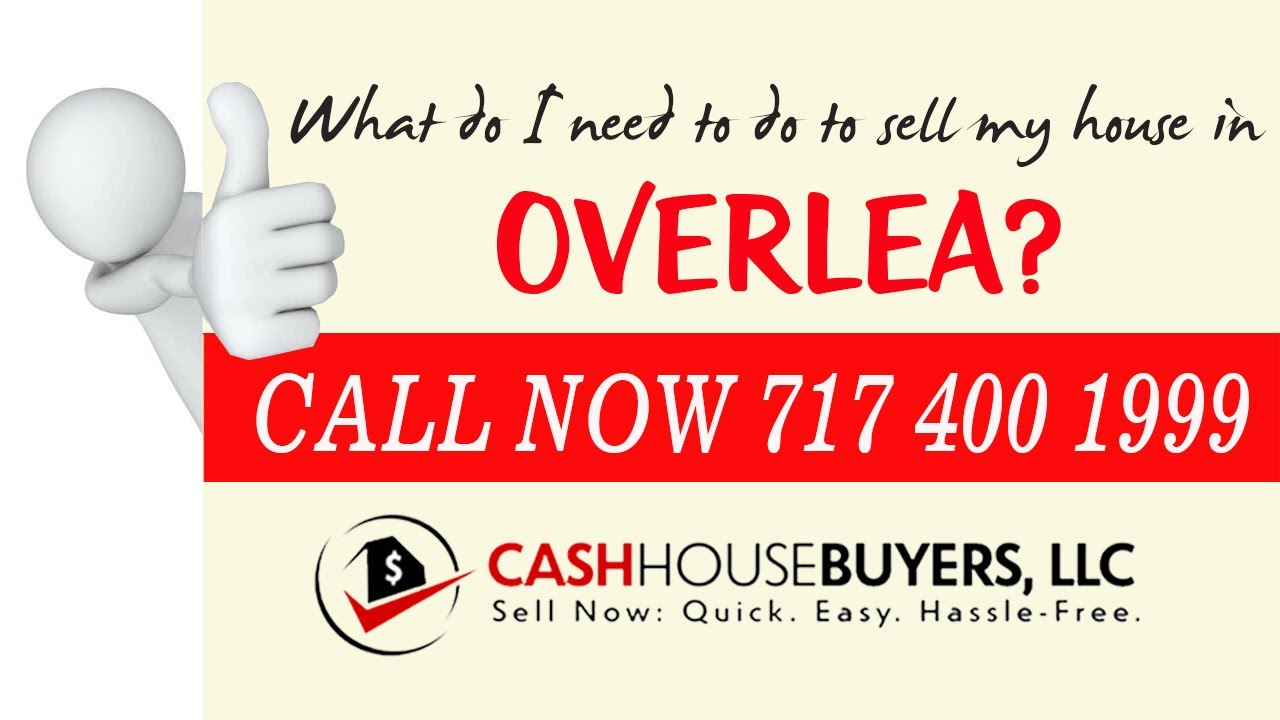 What do I need to do to sell my house fast in Overlea MD | Call 7174001999 | We Buy House Overlea MD