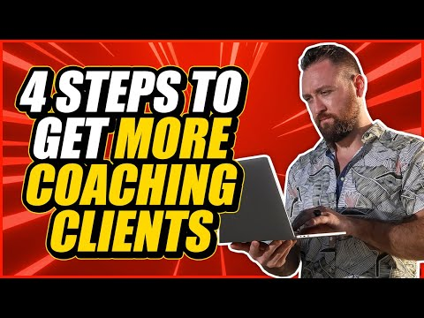 How To Get Coaching Clients Fast (4 Simple Steps)