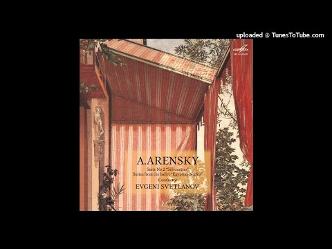 Anton Arensky : Egyptian Nights, Suite from the ballet Op. 50a (1900 arr. 1902)