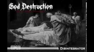 God Destruction - Novus Ordo Seclorum FULL ALBUM 2014