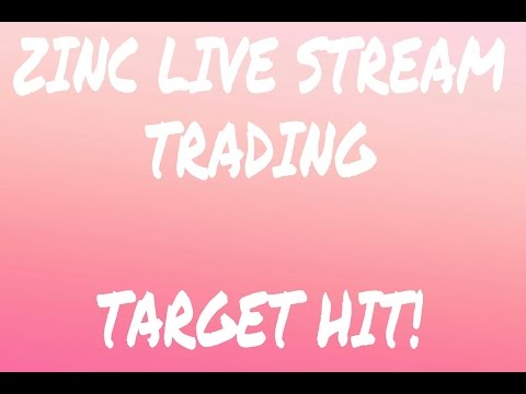 Zinc Live Stream Trading