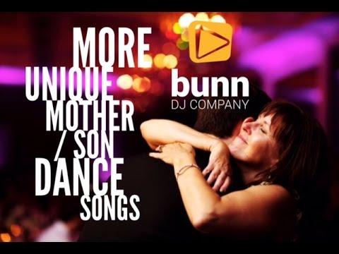 More Unique Mother / Son Dance Song Suggestions