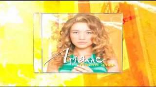 Arianne - Comercial do CD Por Me Amar