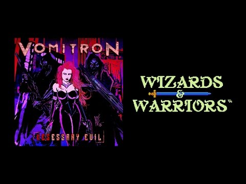 "VomitroN - ""Wizards & Warriors"" (metal version) - NESessary Evil"