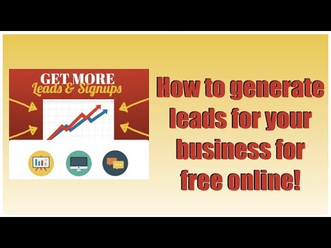How to generate leads for your business – how to get free leads online