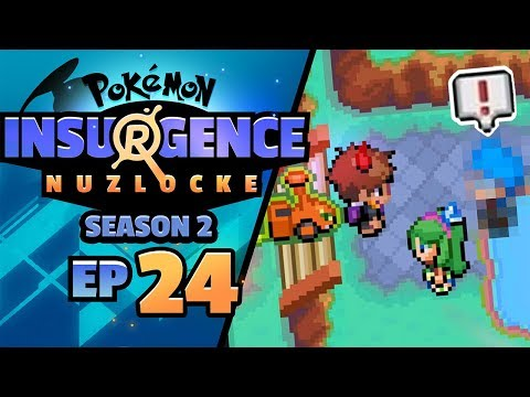 WE FINALLY MET HIM... - Pokémon Insurgence Nuzlocke (Episode 24)