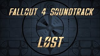 "Fallout 4 Soundtrack (Fan Made) - LOST (Soundtrack MOD - ""Musical Lore"")"