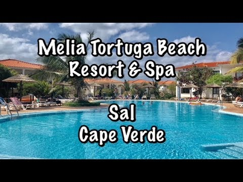 Melia Tortuga Beach Resort & Spa - Sal - Cape Verde