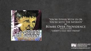 Watch Bombs Over Providence Youre Either With Us Or Youre With The Satirists video