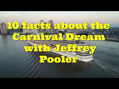 10 things about the Carnival Dream with Jeffery Pooler - Cruiseweek.tv