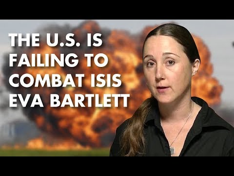 """""""The Only Ones Fighting ISIS Is Russian Forces"""" - Eva Bartlett"""