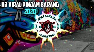Download DJ Viral🔊🎶PINJAM BARANG 2020 (BangersFunky)