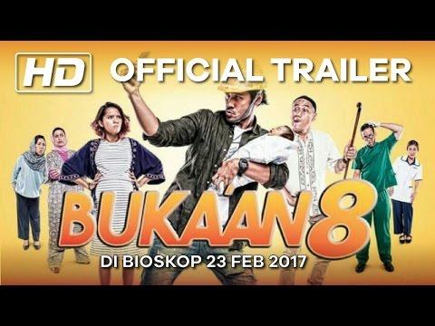 BUKAAN 8 – OFFICIAL TRAILER (23 FEBRUARI 2017 DI BIOSKOP)