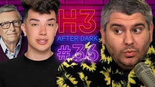 James Charles Is Being Sued & Bill Gates Calls In - H3 After Dark # 36