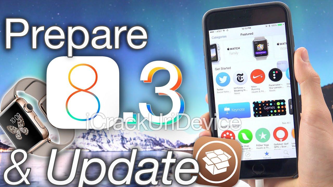 New iOS 8.3 Update: Prepare for Apple Watch \u0026 Jailbreak 8.3 Update