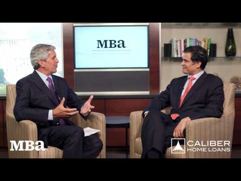 MBANow: Caliber Home Loans CEO Sanjiv Das Speaks With MBA CEO Dave Stevens