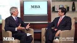 MBANow: Caliber Home Loans CEO Sanjiv Das Speaks with MBA CEO Dave Stevens