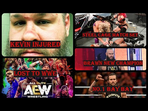 Kevin Owens Injured|AEW's Big Loss To WWE|Huge Steel Cage Match Set|Cole Is No.1|Brawn New Champion