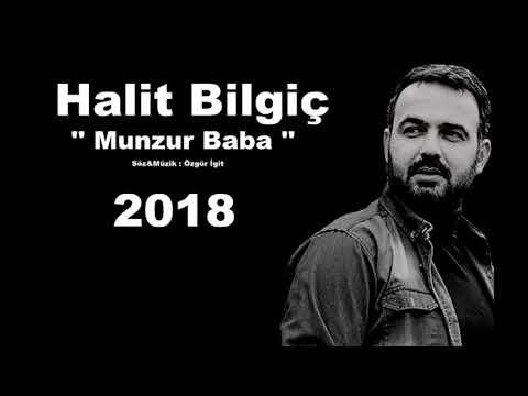 HALİT BİLGİÇ '' MUNZUR BABA '' 2018 YENİ (OFFİCİAL AUDIO)