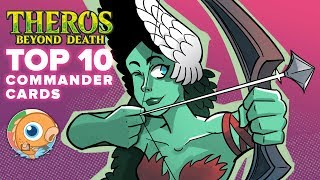 Theros: Beyond Death: Top 10 Commander Cards