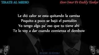 Tirate Al Medio - Don Omar Ft Daddy Yankee (Letra) REGGAETON 2015