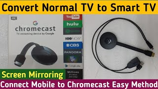 Chromecast Unboxing Installation & Setup   Convert Normal TV to Smart TV   Conect Phone & Chromecast