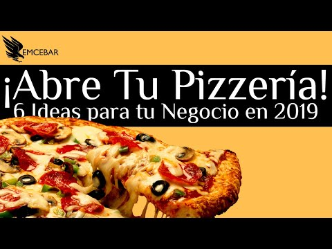 6 Ideas Para Abrir tu Pizzería en 2019