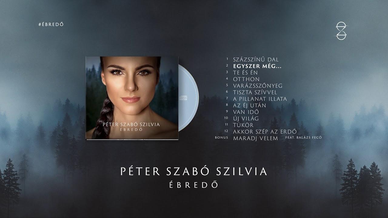 Péter Szabó Szilvia - Ébredő (Official Full Album) - YouTube