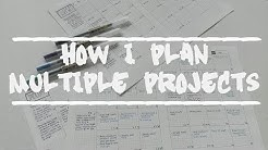 How I plan multiple projects