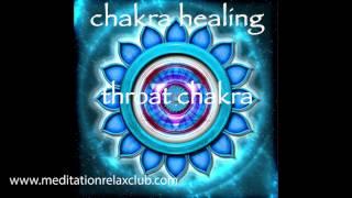 Chakra Healing & Balancing - Throat Chakra Vishuddha Meditative Healing Music
