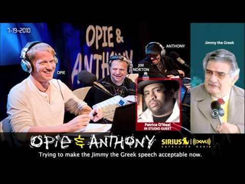 Trying to make Jimmy the Greek speach acceptable now with Patrice O'Neal(Opie and Anthony)